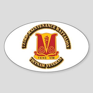 Army - 723rd Maintenance Battalion Sticker (Oval)