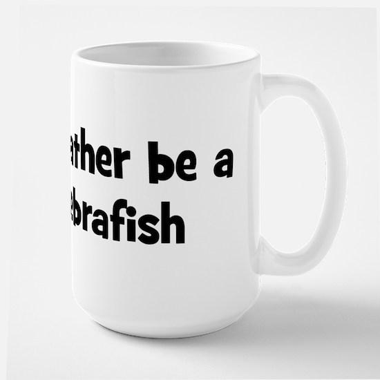 Rather be a Zebrafish Mugs