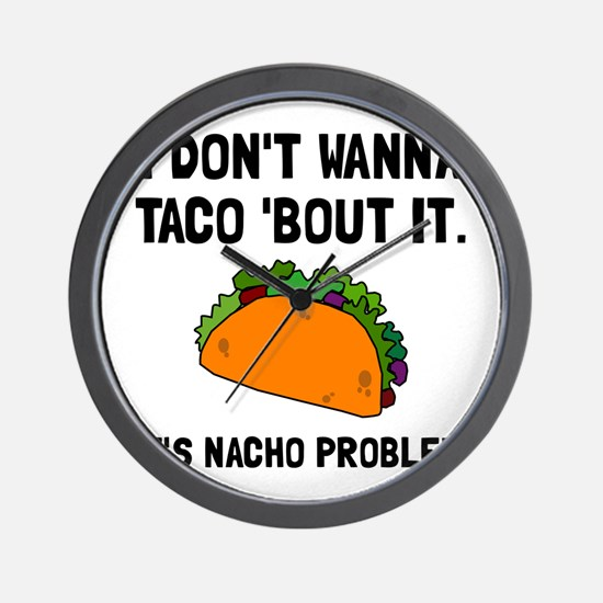 Taco Nacho Problem Wall Clock