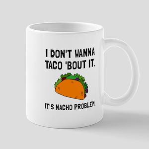Taco Nacho Problem Mugs