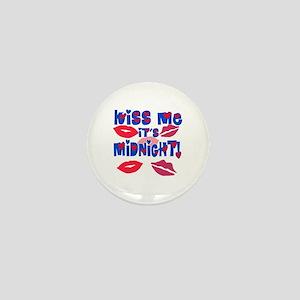 Kiss Me It's Midnight! Mini Button