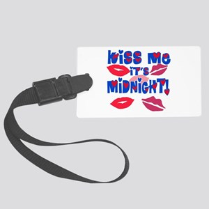 Kiss Me It's Midnight! Large Luggage Tag