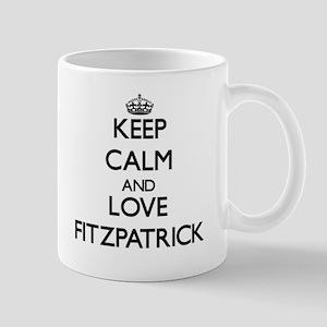 Keep calm and love Fitzpatrick Mugs