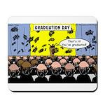 Hair Club Graduation Mousepad