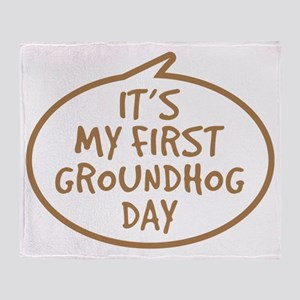 Babys First Groundhog Day Throw Blanket