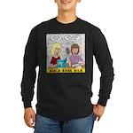 Girls Gone Mild Long Sleeve Dark T-Shirt