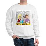 Girls Gone Mild Sweatshirt