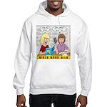 Girls Gone Mild Hooded Sweatshirt