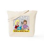 Girls Gone Mild Tote Bag