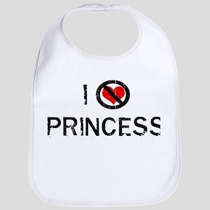 I do not love PRINCESS Bib