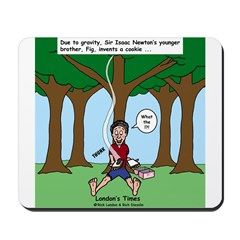 Isaac Newtons Brother Fig Mousepad