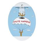Chute Happens Ornament (Oval)