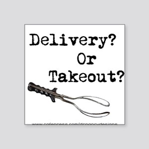 Delivery or Takeout final copy Sticker