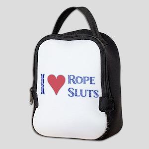 I Love Rope Sluts Neoprene Lunch Bag