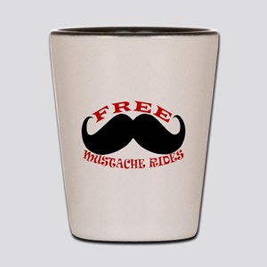 Free Mustache Rides Shot Glass