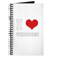 I Love Whores Journal