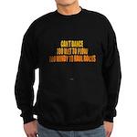 Cant Dance Sweatshirt