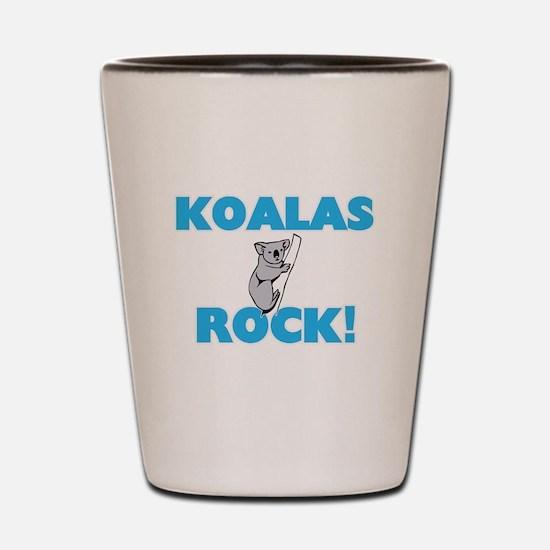 Koalas rock! Shot Glass