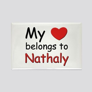 My heart belongs to nathaly Rectangle Magnet
