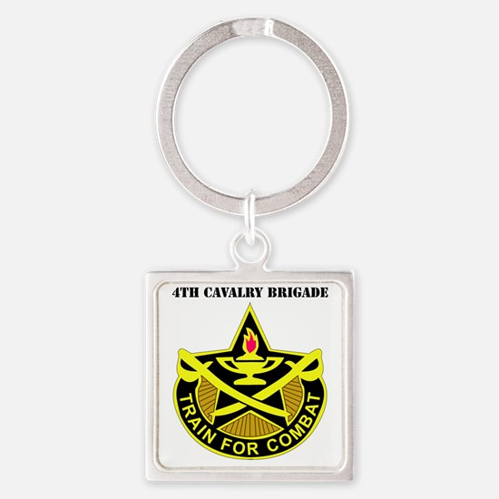 DUI-4TH CAV BDE WITH TEXT Square Keychain