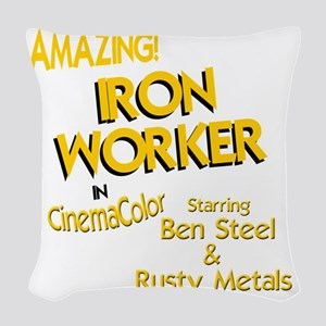 funny iron worker ironworker s Woven Throw Pillow