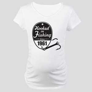 1961 Hooked on Fishing Maternity T-Shirt