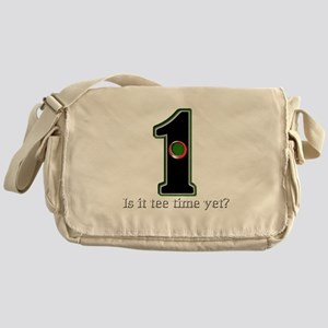 Golf - Is it tee time yet Messenger Bag