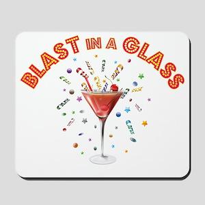 BLAST IN A GLASS Mousepad
