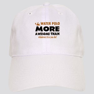 water loo is awesome designs Cap