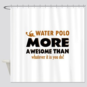 water loo is awesome designs Shower Curtain
