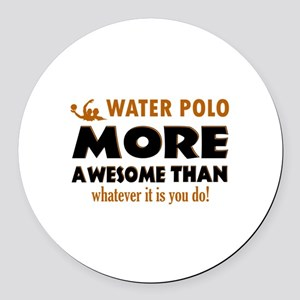 water loo is awesome designs Round Car Magnet