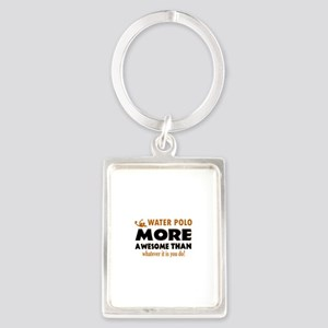 water loo is awesome designs Portrait Keychain