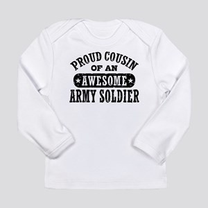 Proud Army Cousin Long Sleeve Infant T-Shirt