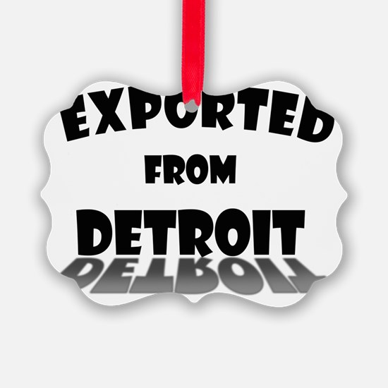 Exported from Detroit Ornament