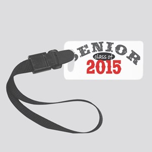 Senior 2015 Red 1 Small Luggage Tag