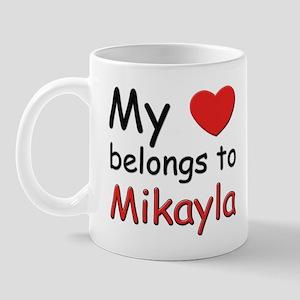 My heart belongs to mikayla Mug