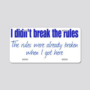 brokerules_btle1 Aluminum License Plate