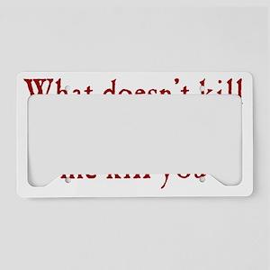 kill_me_btle1 License Plate Holder