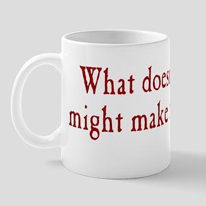 kill_me_bs1 Mug