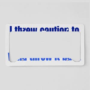 caution_btle1 License Plate Holder