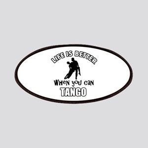 Life is better with a Tango dancer Patches