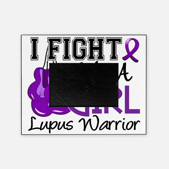 Fight Like A Girl Lupus 15.2 Picture Frame