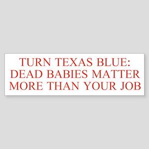 Turn Texas Blue 2 Bumper Sticker
