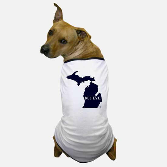 Believe in Michigan Dog T-Shirt