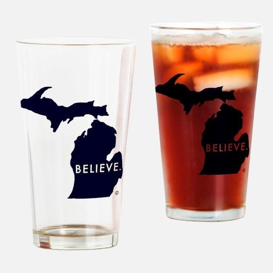 Believe in Michigan Drinking Glass