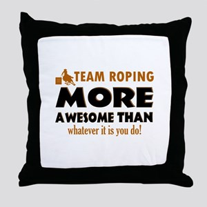 Team Roping is awesome designs Throw Pillow