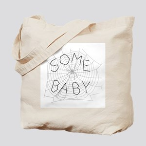 Some Baby Tote Bag