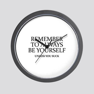 Remember To Always Be Yourself Wall Clock