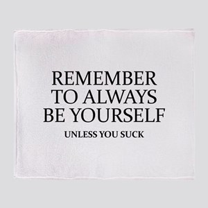 Remember To Always Be Yourself Stadium Blanket