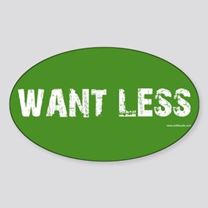 Want Less Rectangle Sticker